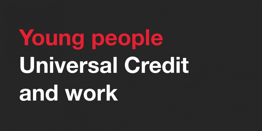 Young people Universal Credit and work